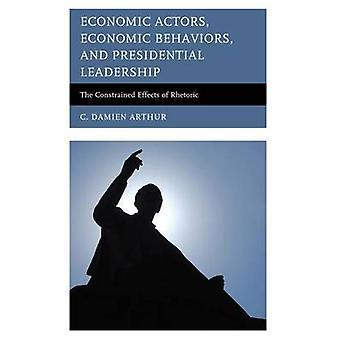 経済主体 - 経済行動 - と大統領リーダーシップ - T