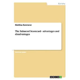 The Balanced Scorecard - advantages and disadvantages