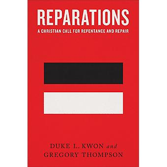 Reparations by Duke L. KwonGregory Thompson