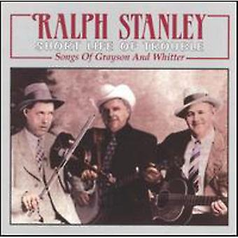 Ralph Stanley - Short Life of Trouble [CD] USA import