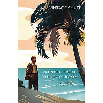 Trustee from the Toolroom by Nevil Shute Norway - 9780099529989 Book