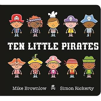 Ten Little Pirates - Board Book by Simon Rickerty - 9781408346457 Book
