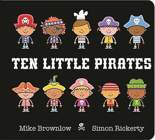 Ten Little Pirates Board Book by Simon Rickerty - 9781408346457 Book
