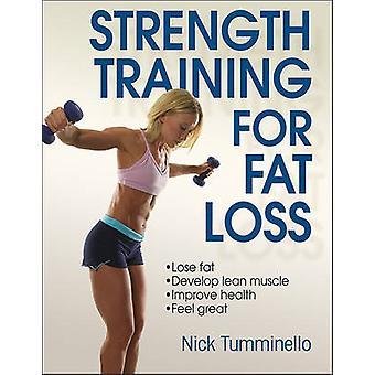 Musculation pour la perte de graisse par Nick Tumminello - livre 9781450432078