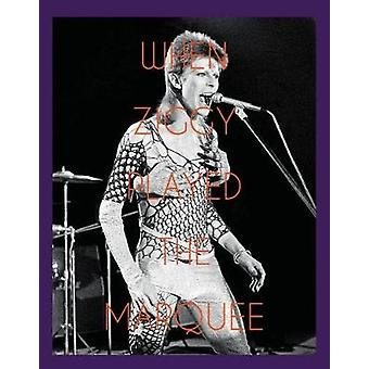 When Ziggy Played the Marquee - David Bowie's Last Performance as Zigg