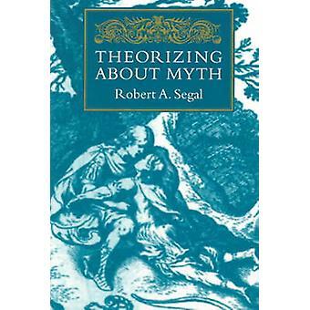 Teoretiserande om myt av Robert A. Segal - 9781558491915 bok