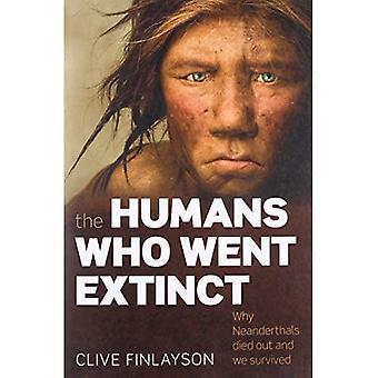 Människor som gick utdöd: Varför neandertalarna dog ut och vi överlevde