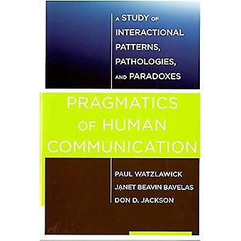 Pragmatik for menneskelig kommunikation: en undersøgelse af interaktionelle mønstre, patologier og paradokser