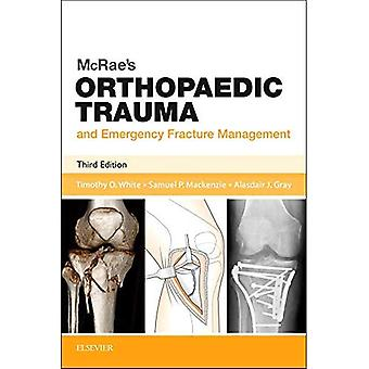 McRae's Orthopaedic Trauma and Emergency Fracture Management, 3e