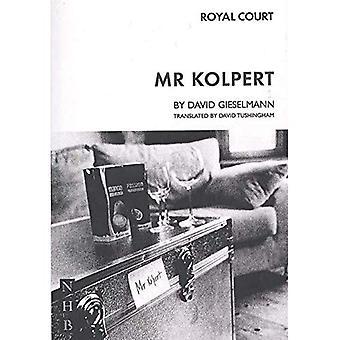 Mr. Kolpert (Instant Playscripts)