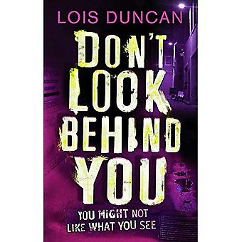 Don't Look Behind You. by Lois Duncan