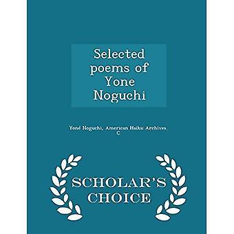 Ausgewählte Gedichte von Yone Noguchi - Wahl Ausgabe des Gelehrten