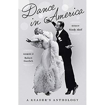 Dance in America: A Reader's Anthology: A Library of America Special Publication