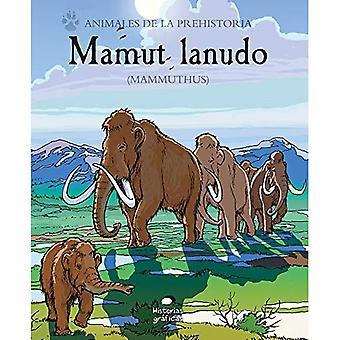 Mamut Lanudo: (mammuthus)