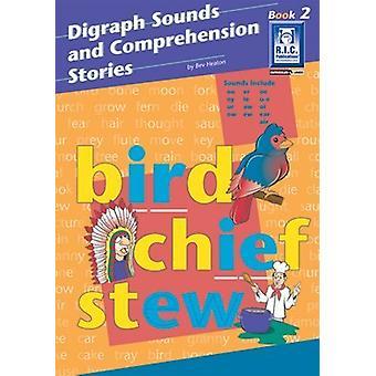 Digramme sons et histoires de compréhension - BK 2 par Bev Heaton - 97818