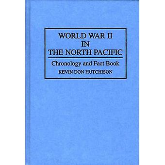 北太平洋の年表とハチソン ・ ケビン ドンでの事実の本に第二次世界大戦