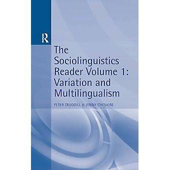 Soziolinguistik Reader Vol 1 Variation Mehrsprachigkeit von Trudgill & Peter