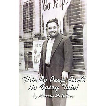 Deze Bo Peep Aint geen sprookje door zilver & Murray M.