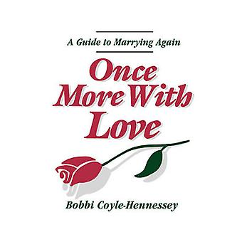 Once More with Love by CoyleHennessey & Bobbi