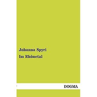 Im Rhonetal door Spyri & Johanna