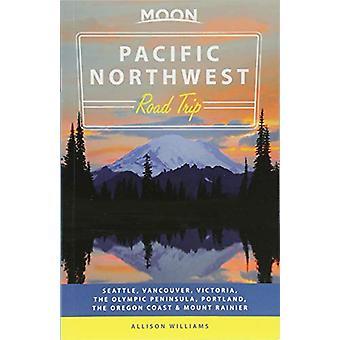 Lune du Pacifique Nord-Ouest Road Trip (seconde édition) - Seattle - Vancouve