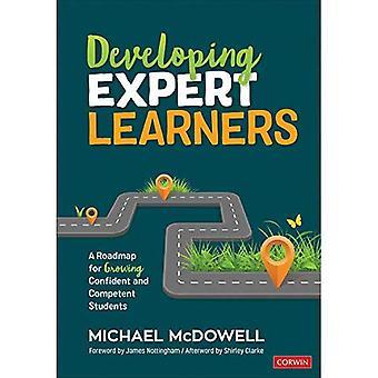 Développer des apprenants experts: une feuille de route pour les étudiants confiants et compétents en croissance (Corwin Teaching Essentials)