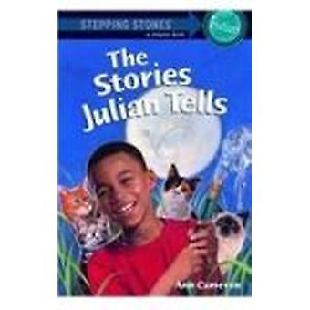 The Stories Julian Tells by Ann Cameron - Ann Strugnell - 97808124586