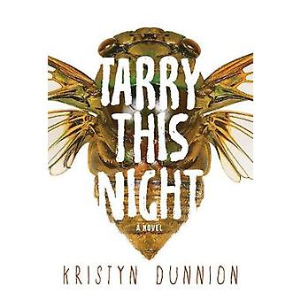Tarry This Night by Kristyn Dunnion - 9781551527055 Book