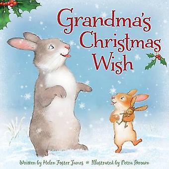 Grandma's Christmas Wish by Helen Foster James - Petra Brown - 978158