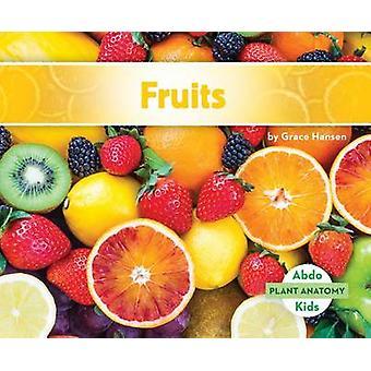 Fruits by Grace Hansen - 9781680801361 Book