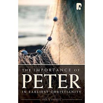 The Importance of Peter in Early Christianity by Paul Barnett - 97818