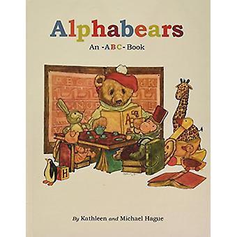 Alphabears - An ABC Book by Kathleen Hague - Michael Hague - 978081249