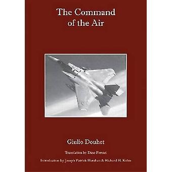 Het commando van de lucht door Giulio Douhet-Dino Ferrari-Joseph Patri