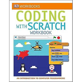 Coding with Scratch Workbook by DK Publishing - DK - 9781465443922 Bo