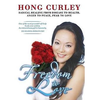 Freedom to Lovehard Cover by Curley & Hong