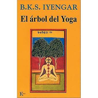 El Arbol del Yoga (6th) by B K S Iyengar - Jose Manuel Abeleira - 978