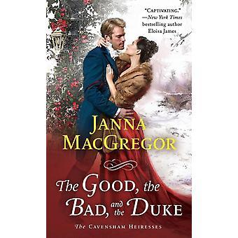 Den gode den onde och hertigen av MacGregor & Janna