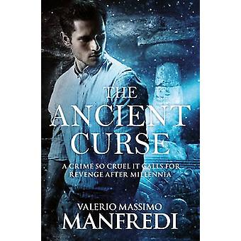 The Ancient Curse by Manfredi & Valerio Massimo