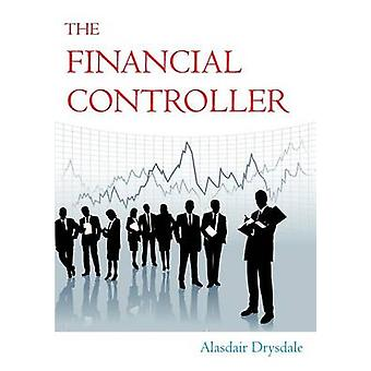 The Financial Controller by Drysdale & Alasdair