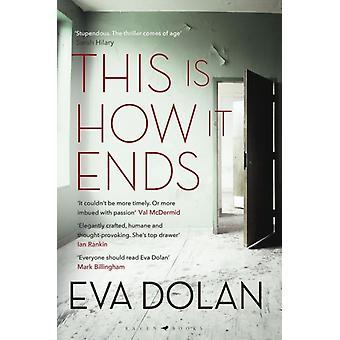 Näin se päättyy Eva Dolanin vuoden 2018 arvostetuin rikostrilleri