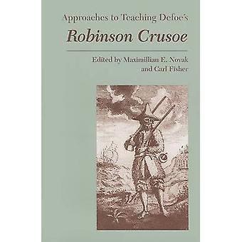 Defoe's Robinson Crusoe by Maximillian E Novak - Carl Fisher - 978087