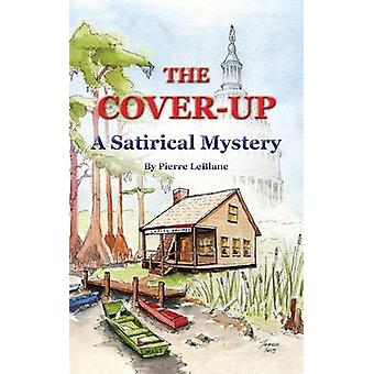 The CoverUp A Satirical Mystery by Marti & George