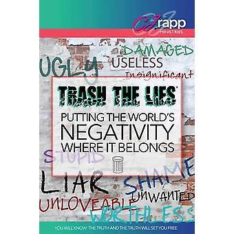 Trash the Lies by Rapp & Cj