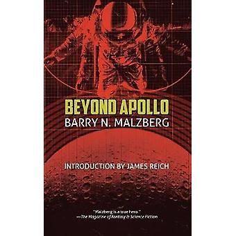 Beyond Apollo by Malzberg & Barry N.