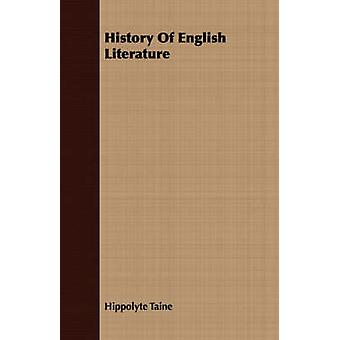 History Of English Literature by Taine & Hippolyte