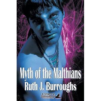 Myth of the Malthians by Burroughs & Ruth J.