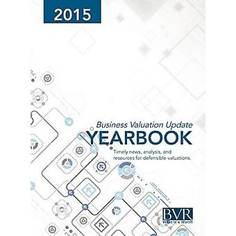 Business Valuation Update Yearbook 2015 by Dzamba & Andrew