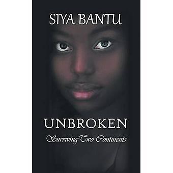 Unbroken by Bantu & Grace