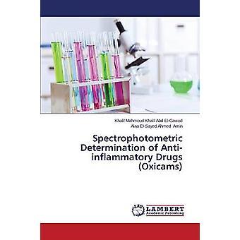 Abd ElGawad & Khalil Mahmoud Khalilin spektrofotometrinen antiinflammatoristen lääkkeiden oxicams-määritys