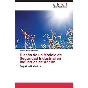 Diseo de un Modelo de Seguridad Industrial en Industrias de Aceite par Maurtua Viviano Ronald